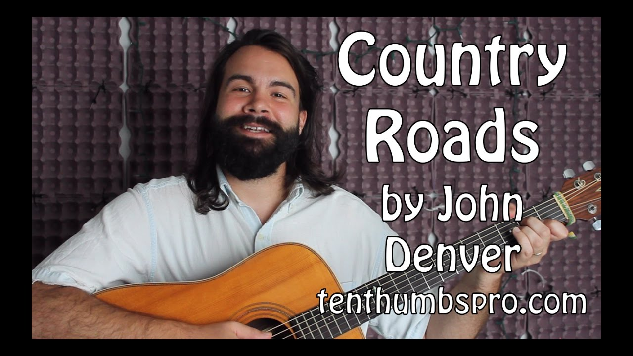 Country Roads – Easy Beginner Guitar Tutorial – John Denver