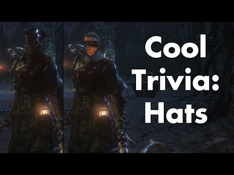 Bloodborne: Cool Trivia – Bloody Hats
