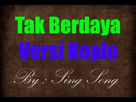 Tak Berdaya Karaoke No Vocal