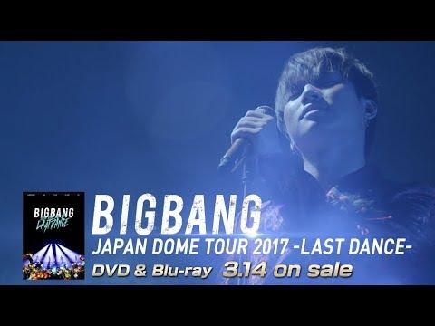 BIGBANG JAPAN DOME TOUR 2017 -LAST DANCE- (D-LITE TEASER_DVD & Blu-ray 3.14 on sale)