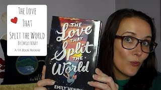 The Love That Split the World by Emily Henry (A YA Book Review)