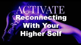 Reconnecting With Your Higher Self