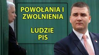 Powołania i zwolnienia – Ludzie PiS.