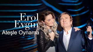Video Erol Evgin & Sıla - Ateşle Oynama (Video Klip) MP3, 3GP, MP4, WEBM, AVI, FLV November 2017