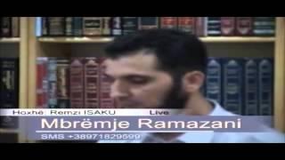 Ramazani (Muaj i Veçuar) - Hoxhë Remzi Isaku