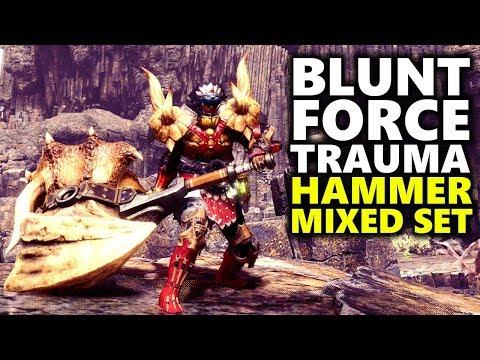 HAMMER BUILD - Blunt Force Trauma! - Monster Hunter World