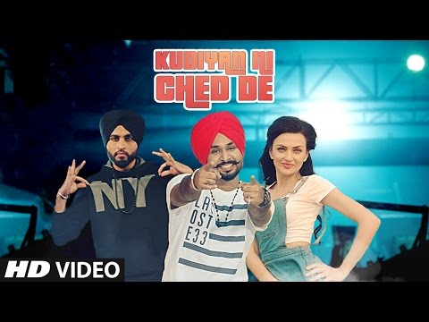 KUDIYAN NI CHED DE Song | LOVE BHULLAR, PREET HUNDAL | Latest Punjabi Songs 2017