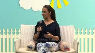 """Vontades x Necessidades dos Filhos - Larissa Fonseca fala sobre o tema no programa """"Mãozinhas q"""