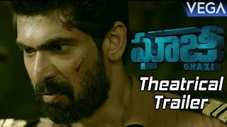 Ghazi Telugu Movie Theatrical Trailer