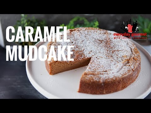 Caramel Mud Cake | Everyday Gourmet S7 EP49