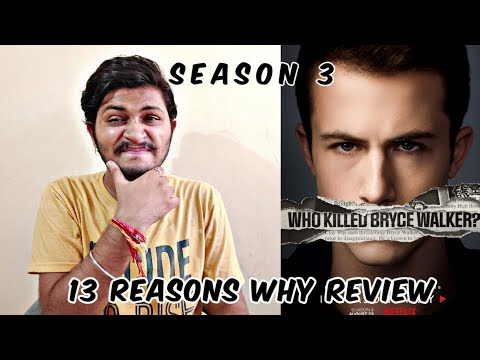 13 Reasons Why Season 3   All Episodes Review In Hindi   13 Reasons Why Season 3 All Episodes  