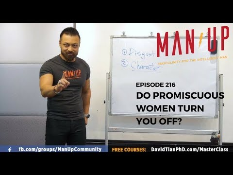 Are Men Turned Off By Promiscuous Women? - The Man Up Show, Ep. 216