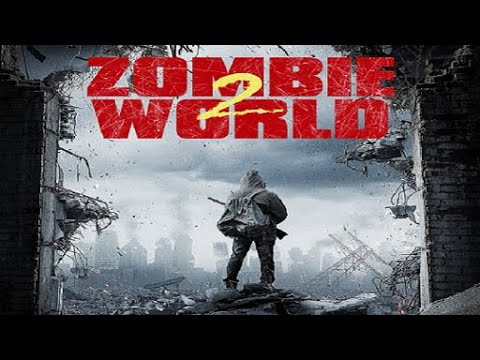 Zombie World 2 2018 Trailer movie ᴴᴰ