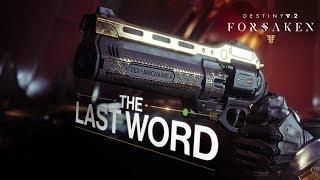Destiny 2: Forsaken Annual Pass - Last Word Trailer [UK]