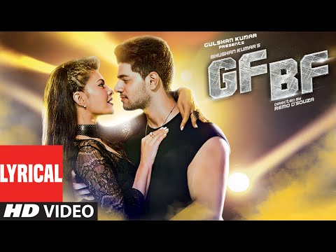 Video GF BF Full Song With Lyrics | Sooraj Pancholi, Jacqueline Fernandez ft. Gurinder Seagal | T-Series download in MP3, 3GP, MP4, WEBM, AVI, FLV January 2017