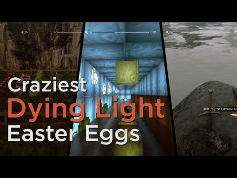 Craziest Dying Light Easter Eggs