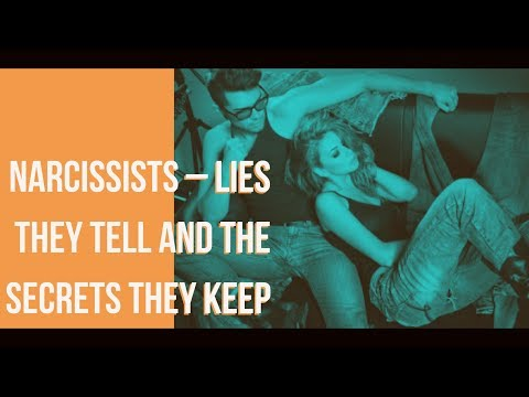 Narcissists - Lies They Tell and the Secrets They Keep