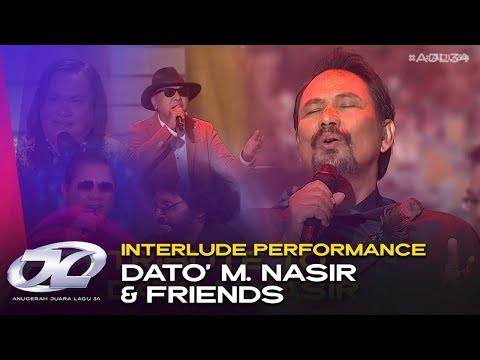 Interlude Performance - Dato' M. Nasir & Friends | #AJL34