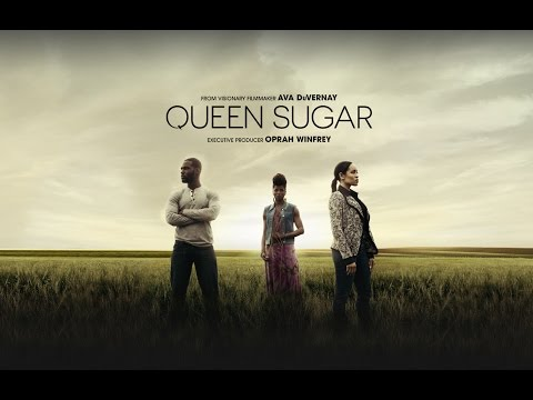 Queen Sugar ( Trailer )