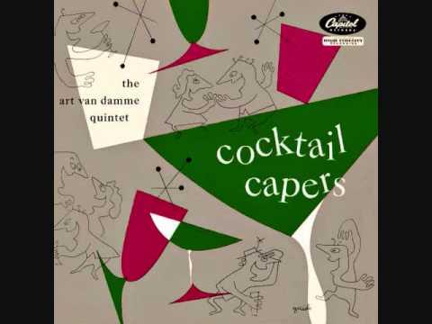 The Art Van Damme Quintet - Cocktail Capers (1948)  Full vinyl LP