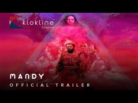 2018 MANDY Official Trailer 1 HD XYZ Films    Klokline