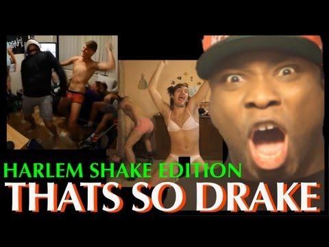 Thats So Drake – Harlem Shake Edition