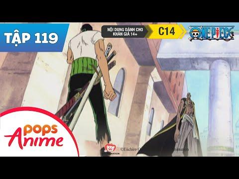 One Piece Tập 119 - Kiếm Báu - Sức Mạnh Cắt Cả Sắt Thép Và Hơi Thở Của Vạn Vật-Hoạt Hình Tiếng Việt - Thời lượng: 23:05.