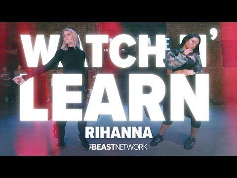 "WATCH N' LEARN - ""RIHANNA"" | Willdabeast Choreography | #IMMASPACE Class"