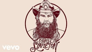 Chris Stapleton - Last Thing I Needed, First Thing This Morning (Official Audio)