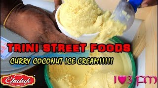 Trini Street Foods - Curry Coconut Ice Cream!!!!!