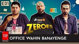 Video TSP's Zeroes (Web Series)  S01E01 - 'Office Wahin Banayenge' MP3, 3GP, MP4, WEBM, AVI, FLV Februari 2018