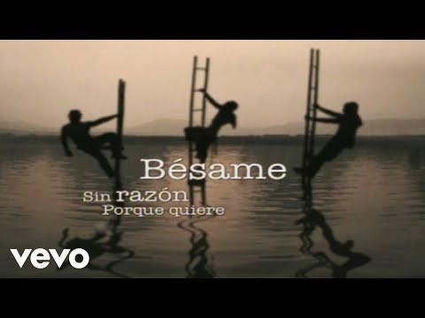 Besame  - Camila (Video)