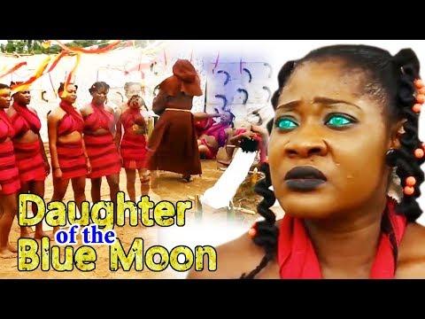 Daughter Of The Blue Moon Season 2 - (Mercy Jonson) 2019 Latest Nigerian Nollywood Movie