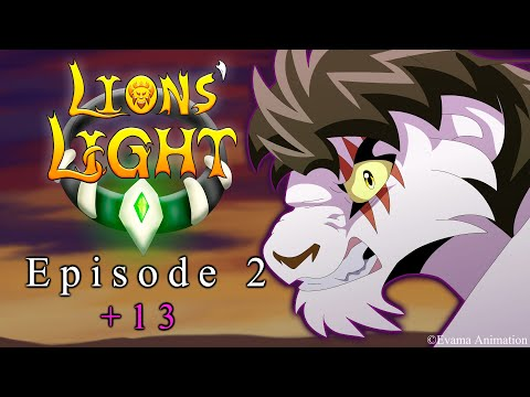 LIONS' LIGHT || EPISODE 2 {{+13}}