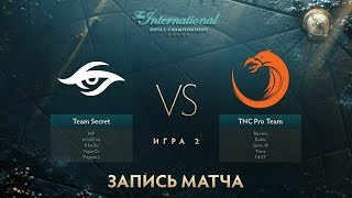 Secret vs TNC, The International 2017, Групповой Этап, Игра 2