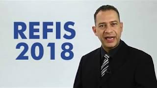 REFIS 2018 – Não perca essa oportunidade!
