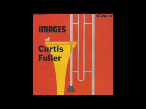 Curtis Fuller – Judyful