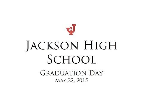 Jackson High School Graduation 2015