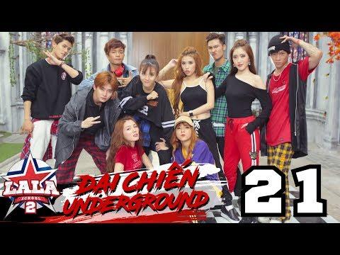 LA LA SCHOOL | TẬP 21 | Season 2 : ĐẠI CHIẾN UNDERGROUND - Thời lượng: 47:14.