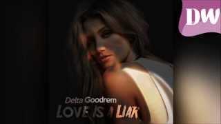 Delta Goodrem - Love Is a Liar