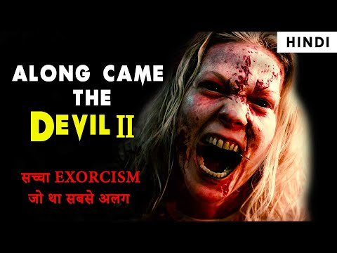 ALONG CAME THE DEVIL 2 (2019) HINDI EXPLANATION | FULL MOVIE EXPLAINED | TRUE STORY