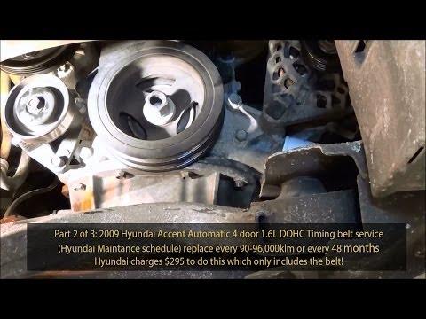 2009 Hyundai Accent 1.6L GLS DOHC Timing belt service Part 2 of 3  720pHD