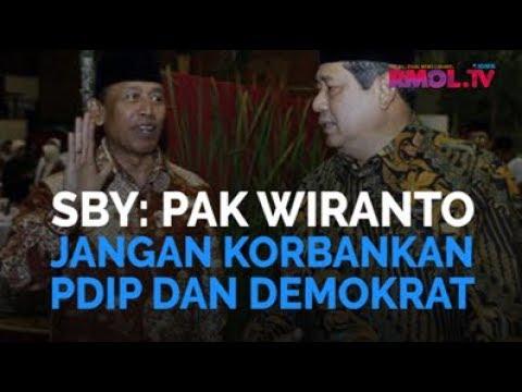 SBY: Pak Wiranto, Jangan Korbankan PDIP dan Demokrat