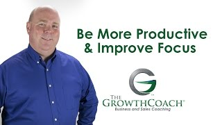 Be More Productive & Improve Focus
