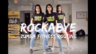 Rockabye   Zumba Fitness Routine   Easy Dance Steps   StepKraft