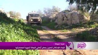 قوات الاحتلال تعاين بعض أراضي شوفة تمهيداً لمصادرتها