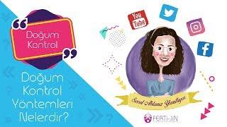 Op. Dr. Seval Taşdemir - Doğum Kontrol Yöntemleri Nelerdir?