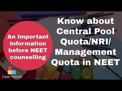 Know About Central Pool Quota | NRI Quota | Management Quota For NEET Counselling