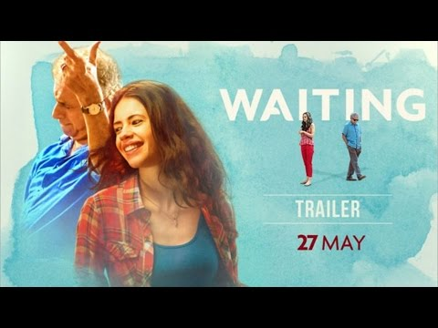 Waiting Movie (2016) | Naseeruddin Shah, Kalki Koechlin | Review