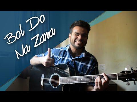 Video BOL DO NA ZARA • Cover version (Unplugged)     Azhar    Armaan Malik & Amaal Mallik download in MP3, 3GP, MP4, WEBM, AVI, FLV January 2017
